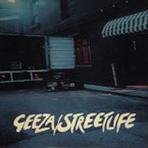 GEEZA STREETLIFE CD